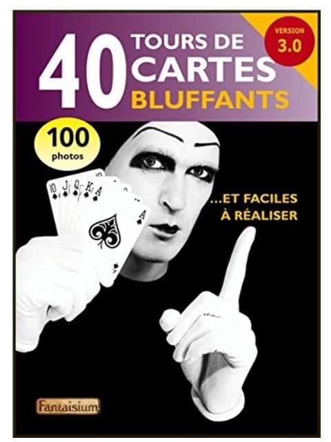 40 tours de cartes bluffants livre